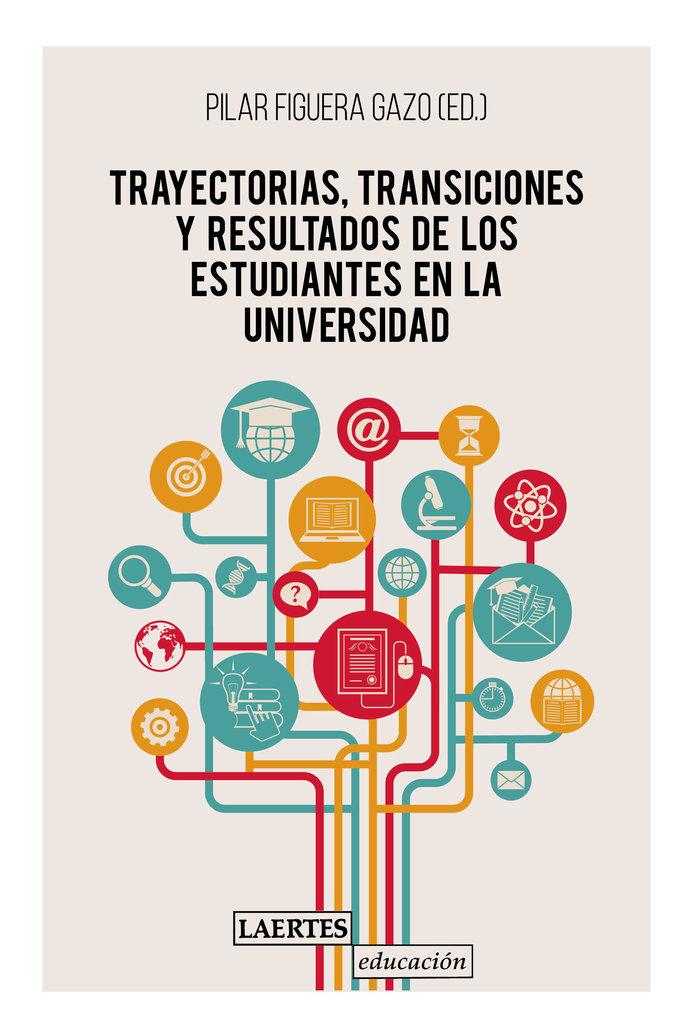 Trayectorias transiciones y resultados de estudiantes univ