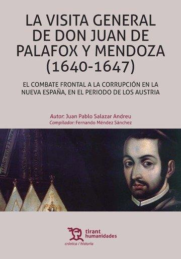 Visita general de don juan de palafox y mendoza (1640-1647),