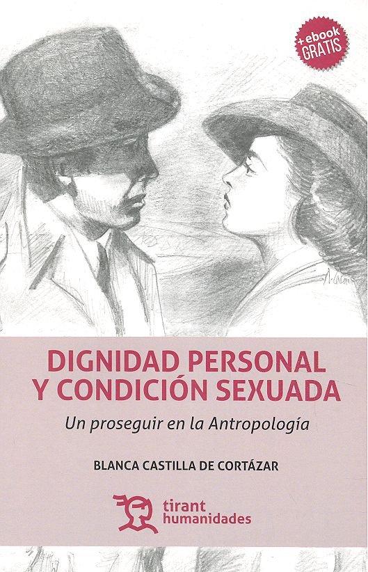 Dignidad personal y condicion sexuada
