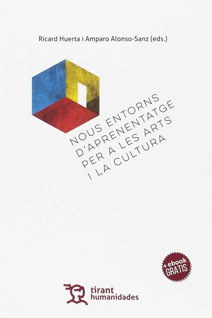 Nous entorns d'aprenentatge per a les arts i la cultura