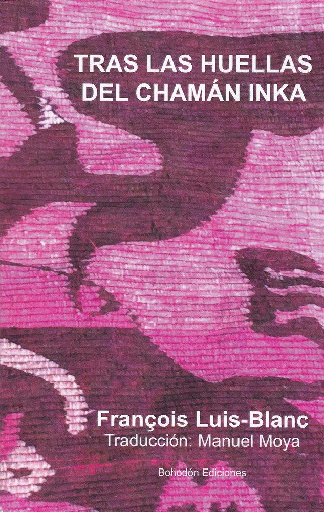 Tras las huellas del chaman inka