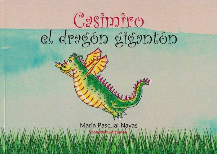Casimiro, el dragon giganton