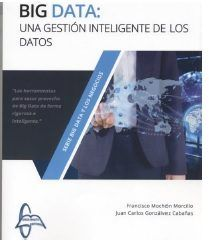 Big data una gestion inteligente de los datos