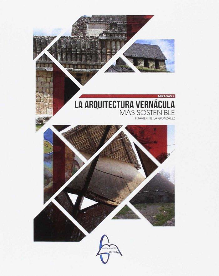 Arquitectura vernacula mas sostenible