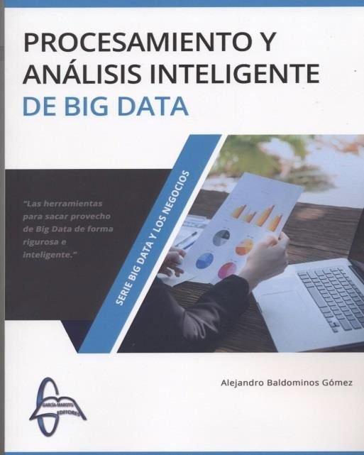 Procesamiento y analisis inteligente de big data