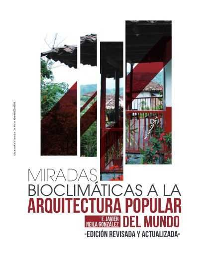 Miradas bioclimaticas a la arquit popular del mundo ne