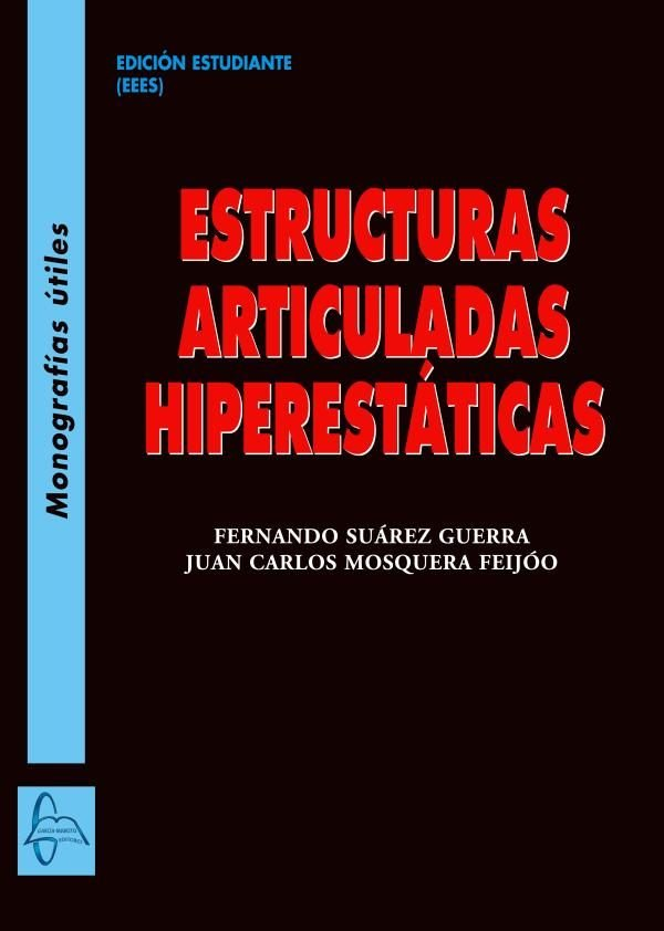 Estructuras articuladas hiperestaticas