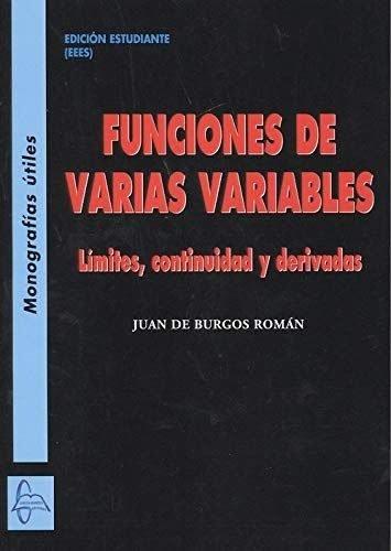 Funciones de varias variables limites continuidad y derivad