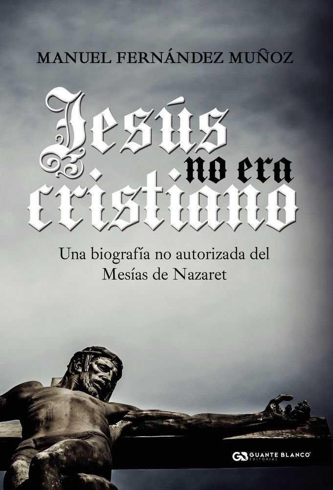 Jesus no era cristiano