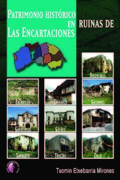 Patrimonio historico en ruinas de las encartaciones