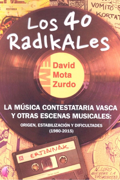 40 radikales la musica contestataria