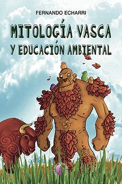 Mitologia vasca y educacion ambiental