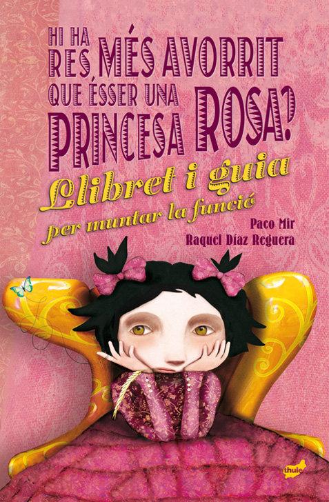 Hi ha res mes avorrit que esser una princesa rosa