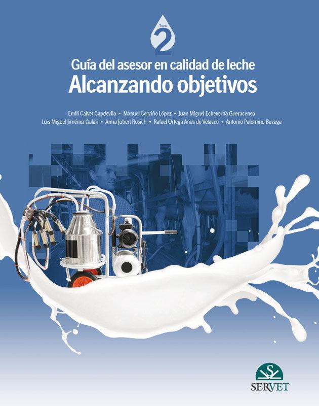 Guia del asesor en calidad de leche. alcanzando objetivos