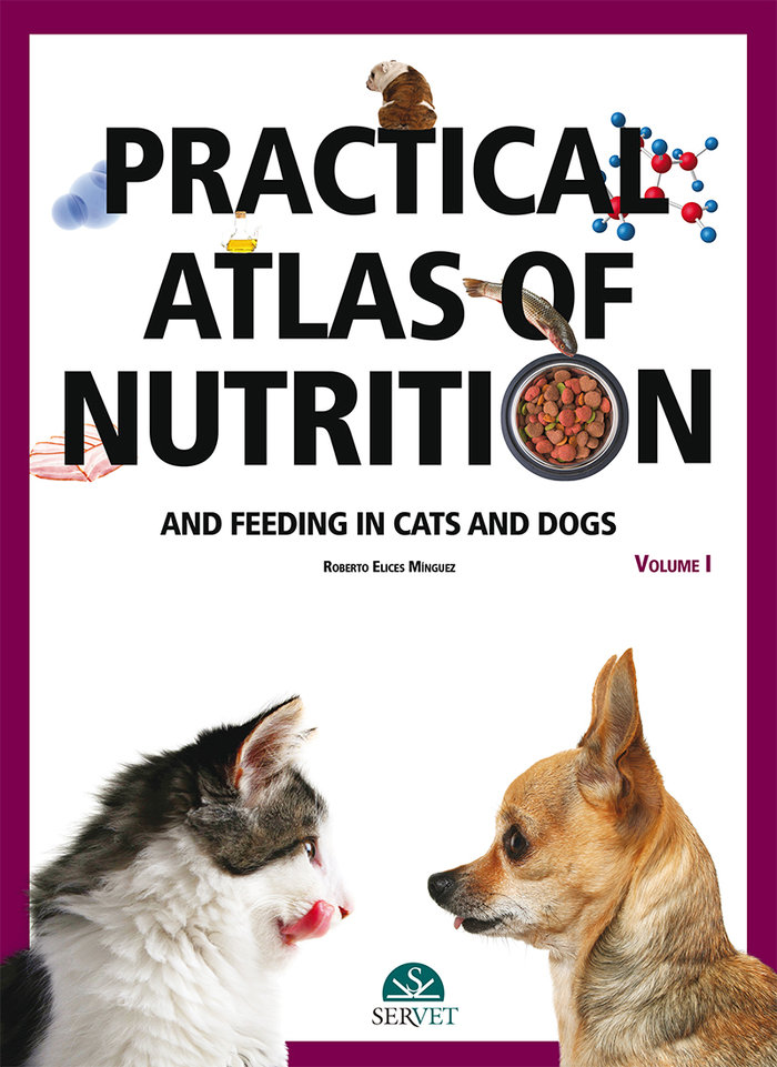 Practical atlas of nutrition and feeding in cats and dogs vo