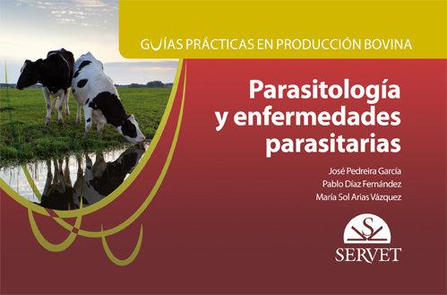 Guias practicas en produccion bovina. parasitologia y enferm