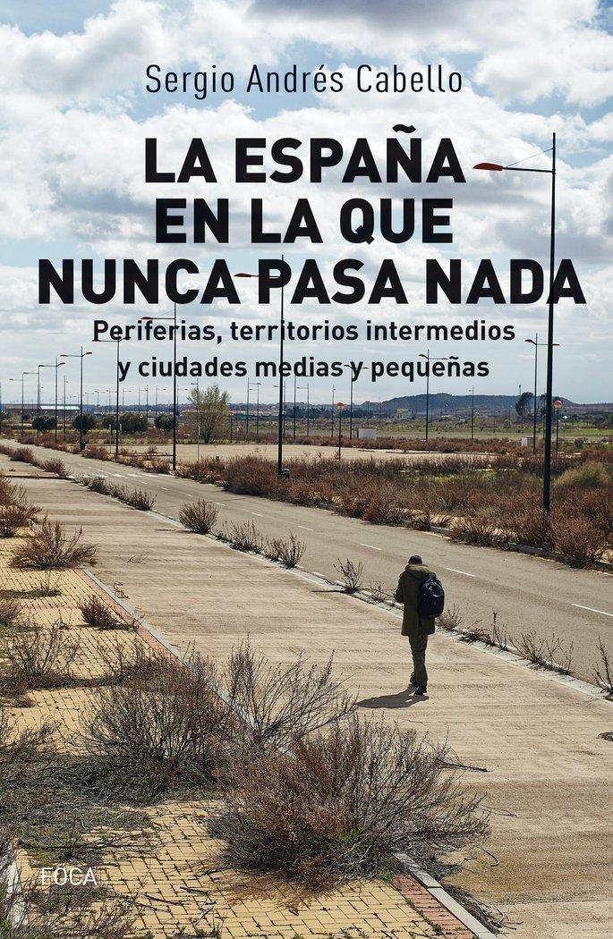 España en la que nunca pasa nada,la