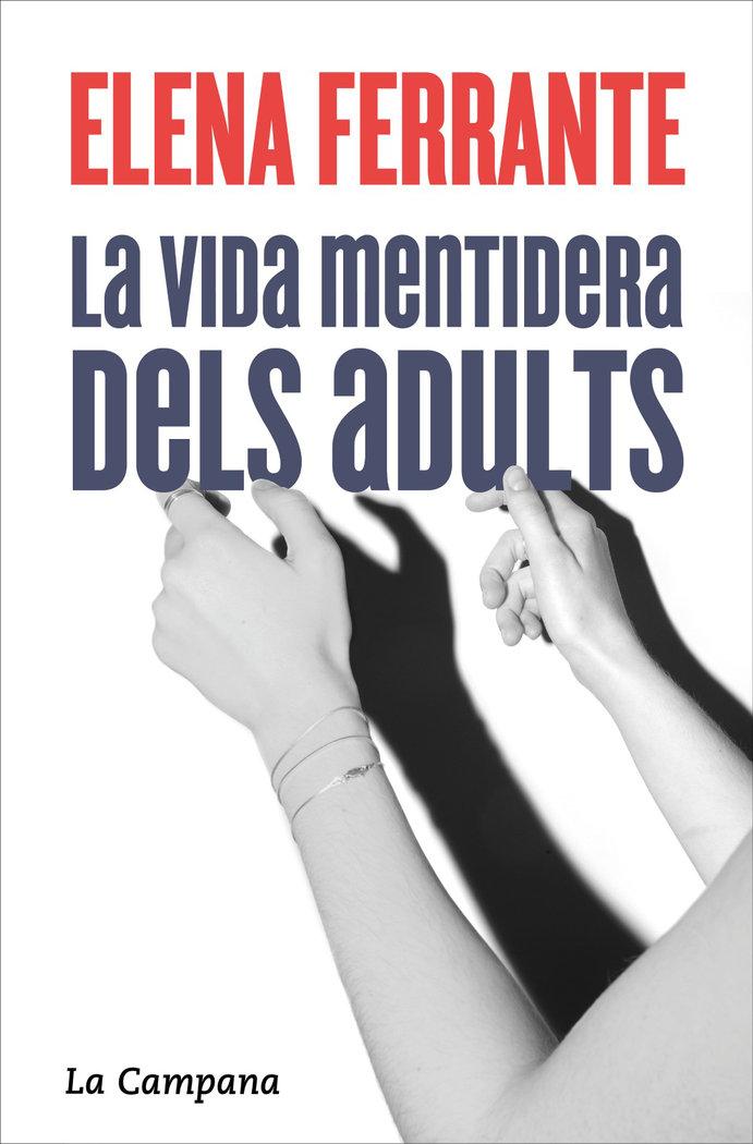 Vida mentidera dels adults,la catalan