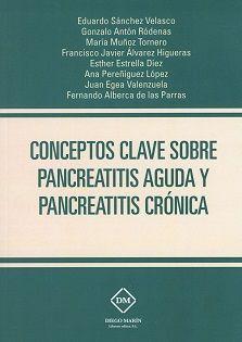 Conceptos clave sobre pancreatitis aguda y pancreatitis cron