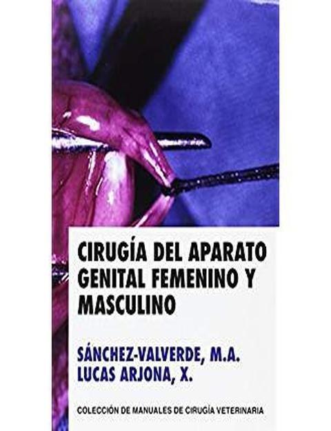 Cirugia del aparato genital femenino y masculino