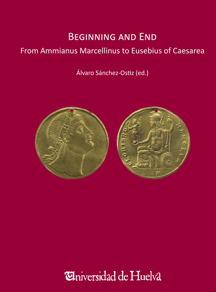 Beginning and end. from ammianus marcellinus to eusebius cae