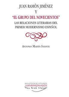 Juan ramon jimenez y 'el grupo del novecientos'