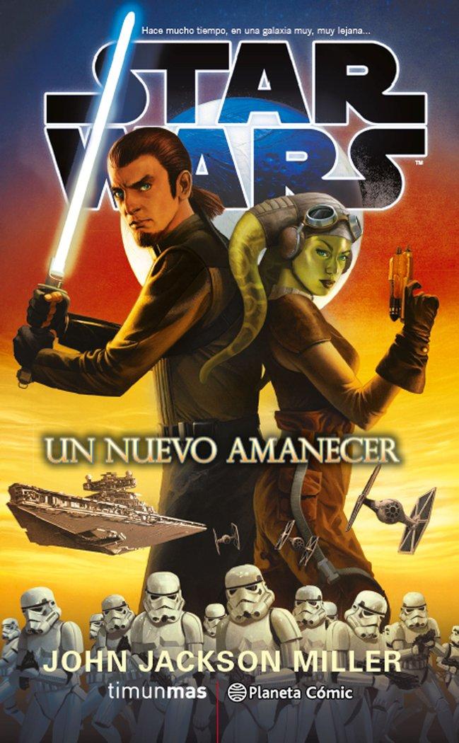 Star wars un nuevo amanecer novela