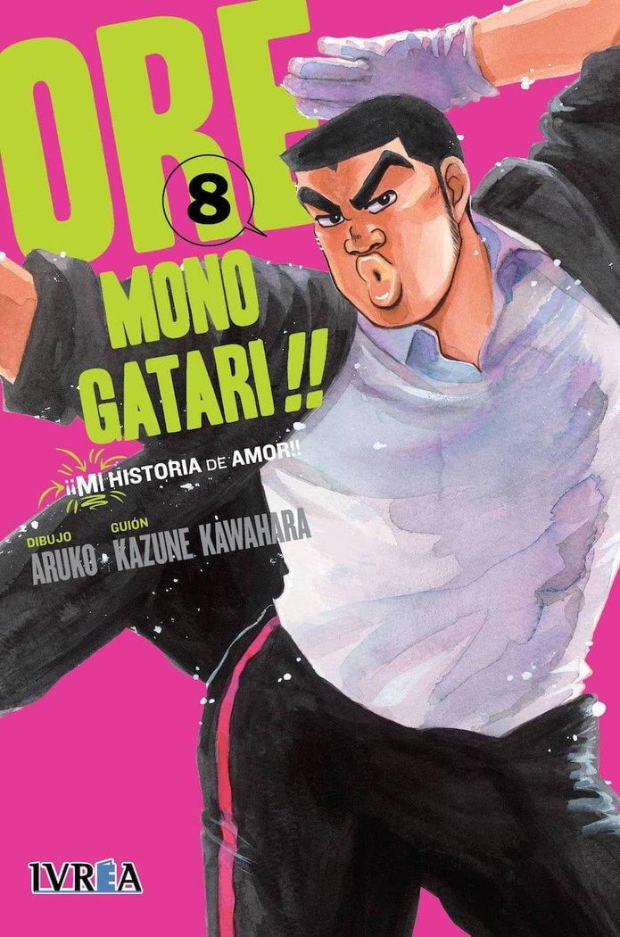Ore monogatari 8 mi historia de amor