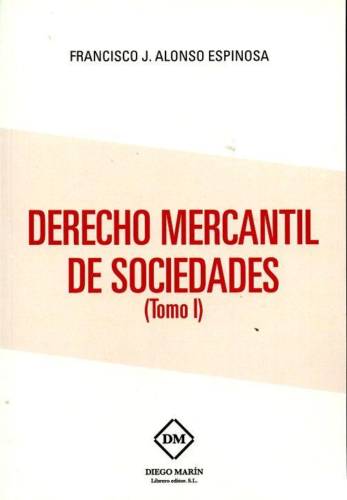 Derecho mercantil de sociedades (tomo i)