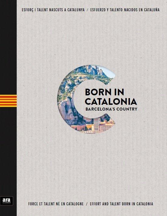 Born in catalonia