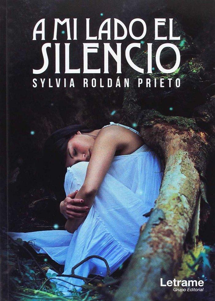 A mi lado el silencio