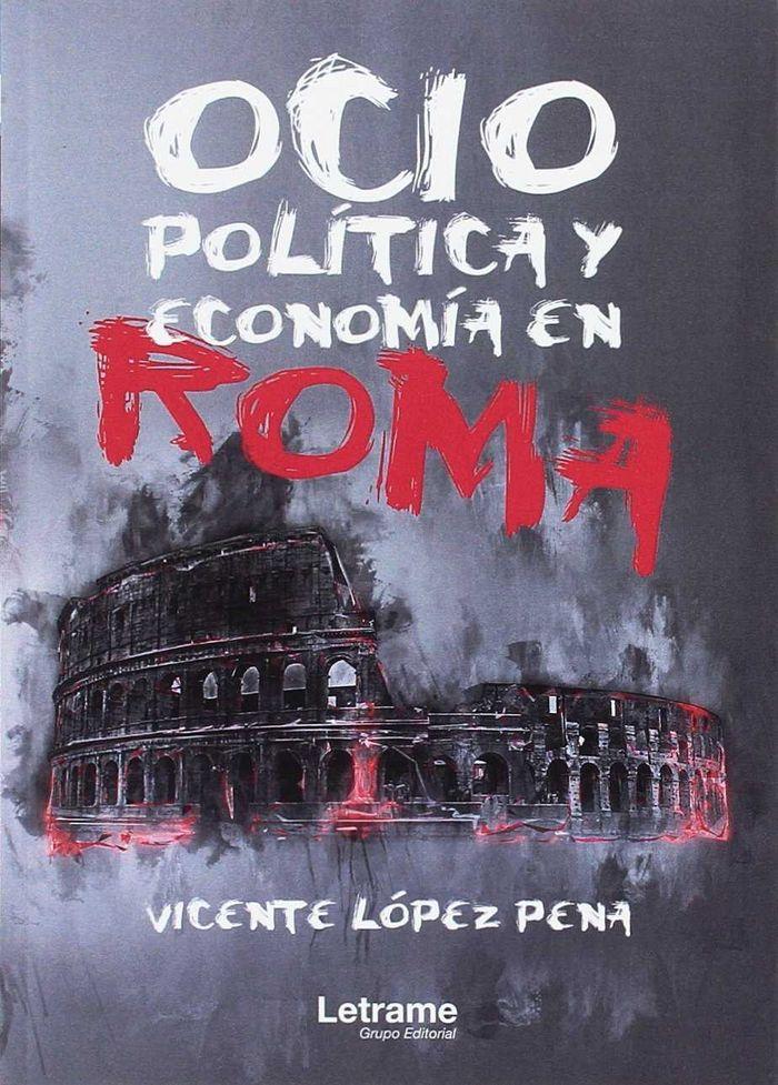 Ocio, politica y economia en roma