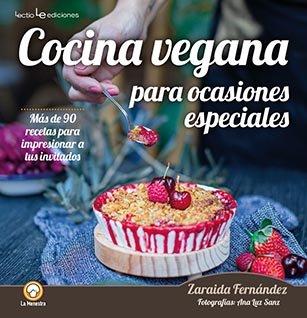 Cocina vegana para ocasiones especial cata