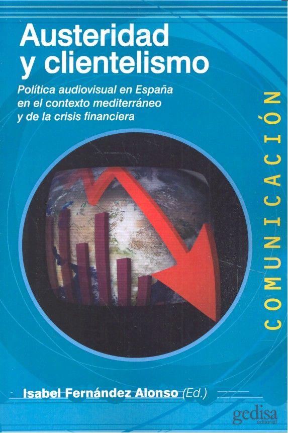 Austeridad y clientelismo