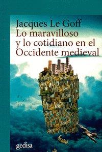 Lo maravilloso y lo cotidiano en el occidente medieval