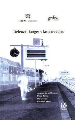 Deleuze, borges y las paradojas