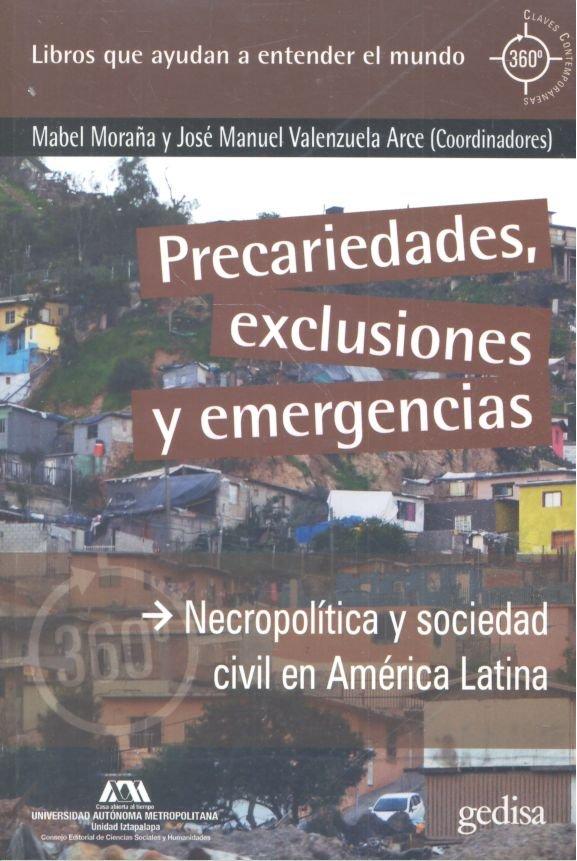 Precariedades exclusiones y emergencias