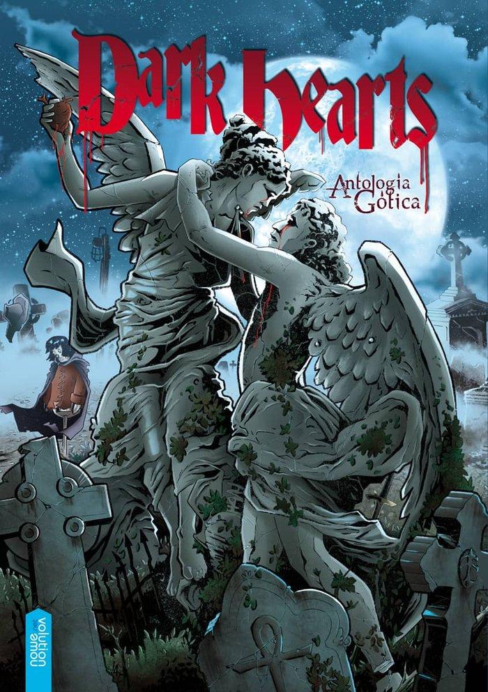 Dark hearts antologia gotica