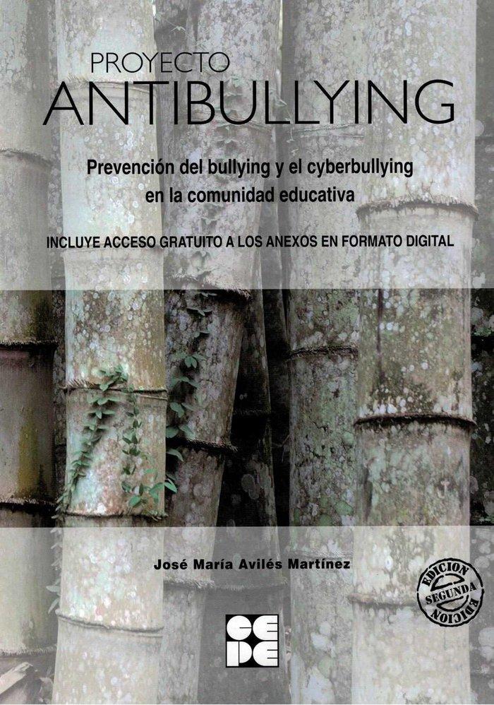 Proyecto antibullying prevencion bullying y cyberbullying