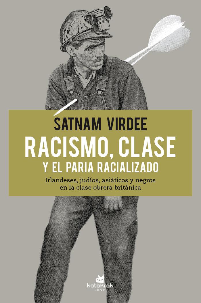 Racismo clase y el paria racializado