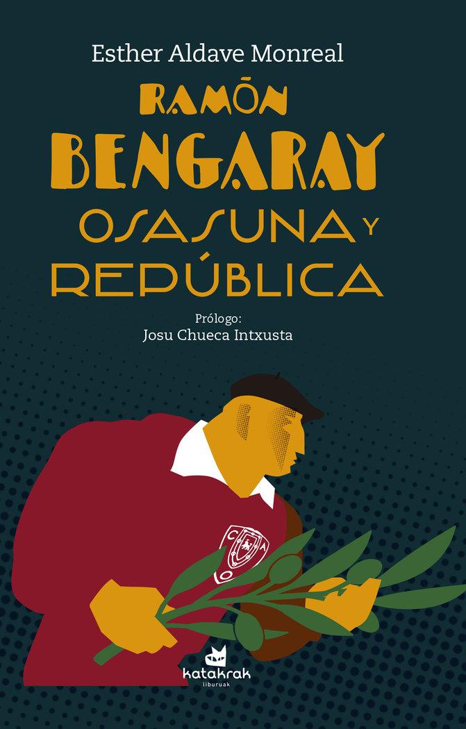 Ramon bengaray osasuna y republica
