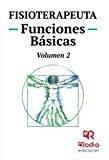 Fisioterapeuta. temario. funciones basicas. volumen 2