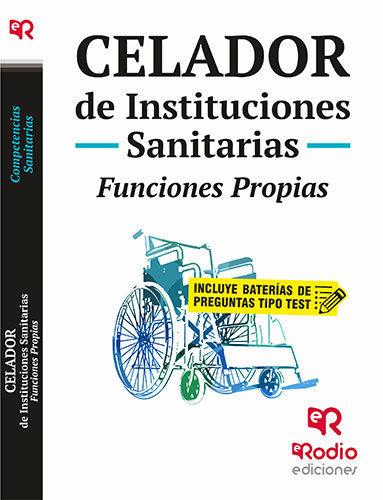 Celador de instituciones sanitarias. funciones propias