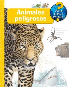 ¿que?... animales peligrosos