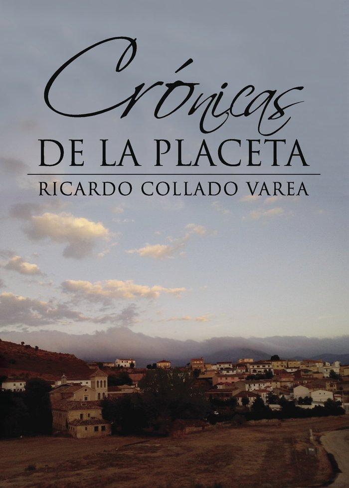 Cronicas de la placeta