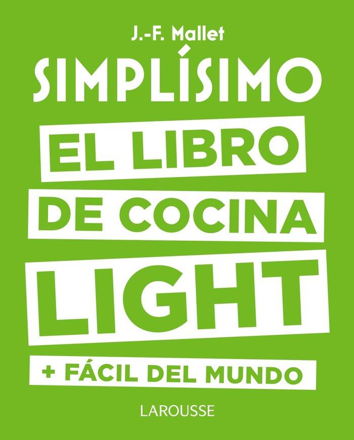 Simplisimo el libro de cocina light mas facil del mundo