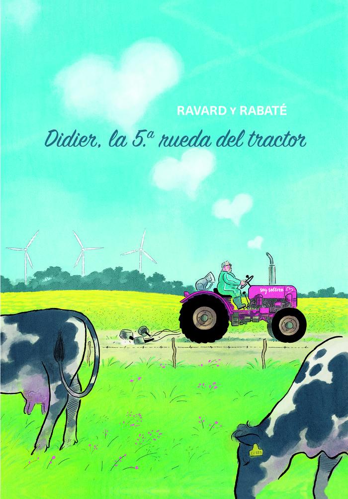Didier, la 5ºrueda del tractor