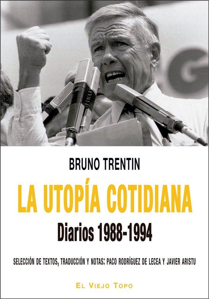 Utopia cotidiana diarios 1988-1994