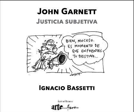 John garnett. justicia subjetiva