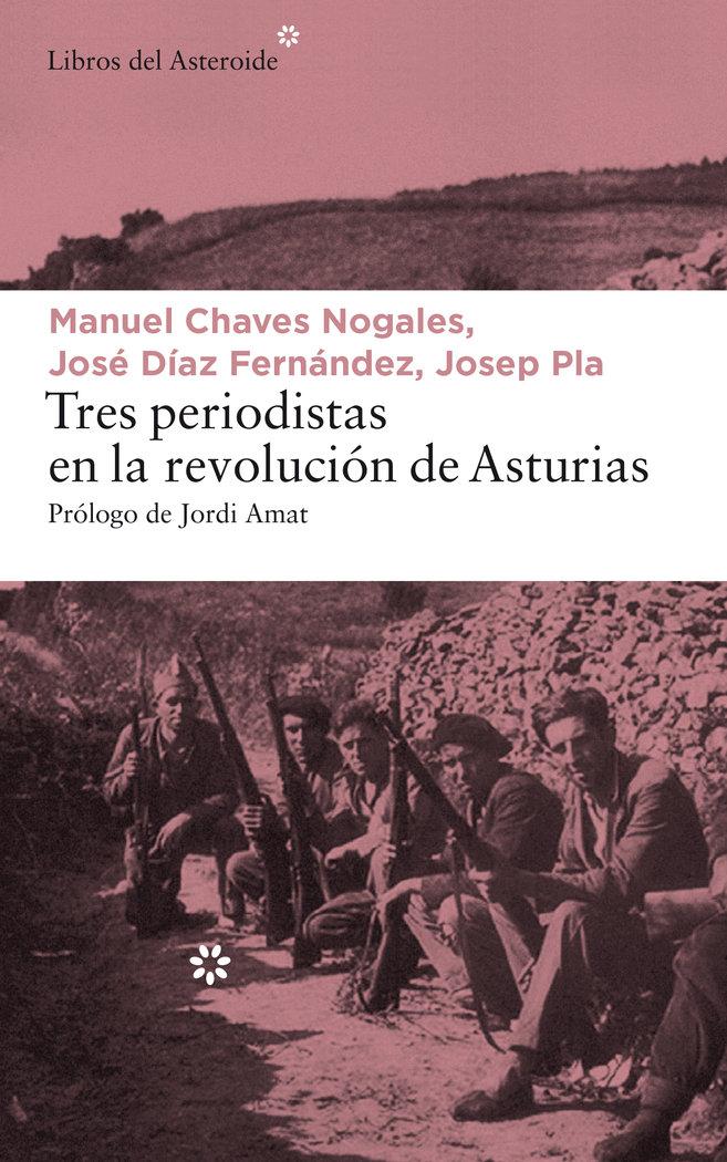 Tres periodistas en la revolucion de asturias